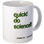 quick! do science!!! mug in green