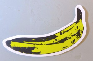 A banana sticker; this one an obvious ripoff of Andy Warhol